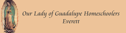Our Lady of Guadalupe Homeschoolers, Everett